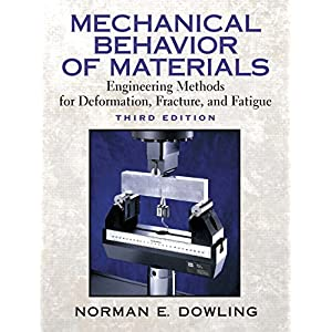 Mechanical Behavior of Materials (3rd Edition)