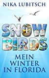 Snowbirds: Mein Winter in Florida