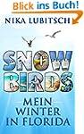 Snowbirds: Mein Winter in Florida
