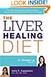 The Liver Healing Diet: The M.D.'s Nu...