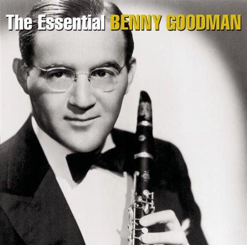 Benny Goodman - Essential Benny Goodman - Zortam Music