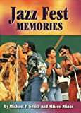 img - for Jazz Fest Memories book / textbook / text book