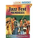 Jazz Fest Memories