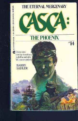 The Phoenix (Casca), BARRY SADLER