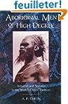 Aboriginal Men of High Degree: Initia...