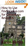 How to Use FindAGrave.com for Genealogy Research