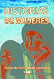 img - for Historias de Mujeres (Spanish Edition) book / textbook / text book