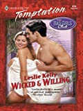 Wicked & Willing (Harlequin Temptation)