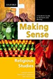Making Sense in Religious Studies: A Student's Guide to Research and Writing