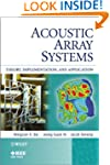 Acoustic Array Systems: Theory, Imple...