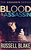 Blood of the Assassin: (Assassin Series #4) (English Edition)
