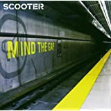 Mind the Gap-Regular Version - Scooter