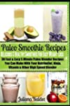 Paleo Smoothie Recipes: Delicious & H...
