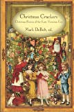 img - for Christmas Crackers: Christmas Stories of the Late Victorian Era book / textbook / text book