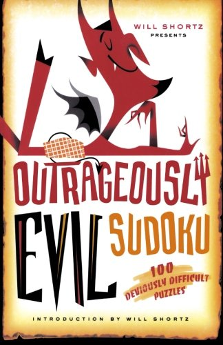 Will Shortz Presents Outrageously Evil Sudoku: 100 Deviously Difficult Puzzles PDF