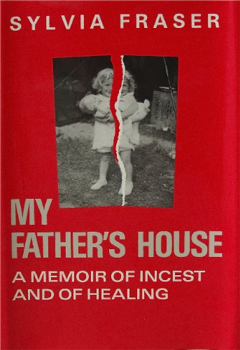 Download My Father's House: a Memoir of Incest and of Healing