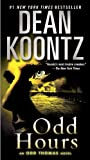 Odd Hours: An Odd Thomas Novel