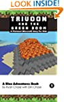 Trivoon and the Green Doom: A Blox Ad...