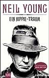 Ein Hippie-Traum: Die Autobiographie Waging Heavy Peace (KiWi)