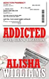 Addicted: Love, Lies & Obsession
