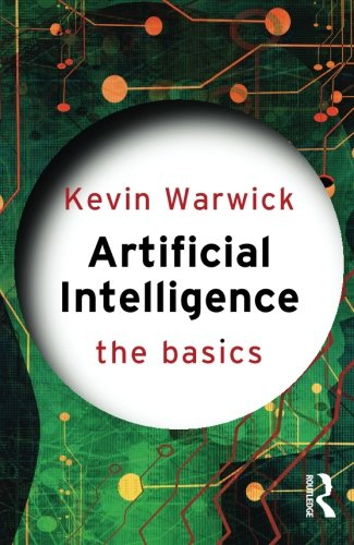 Artificial Intelligence: The Basics PDF
