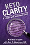 Keto Clarity: Your Definitive Guide t...