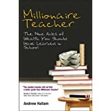 Millionaire Teacher: The Nine Rules of Wealth You Should Have Learned in School ~ Andrew Hallam