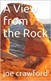img - for A View from the Rock book / textbook / text book