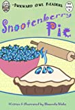 Snootenberry Pie (An Awkward Owl Reader ~ Illustrated Picture Book ~ Ages 3 and up)