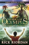 Rick Riordan - The Heroes of Olympus: The Son of Neptune