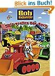 Bob der Baumeister: Mein gro�es Bob-Buch