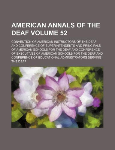 American annals of the deaf Volume 52