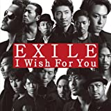 I Wish For you-EXILE