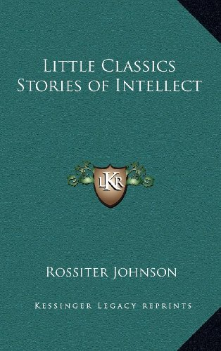 Little Classics Stories of Intellect