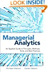 Managerial Analytics: An Applied Guid...