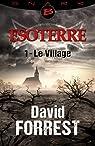 Esoterre, tome 1 : Le village par Forrest