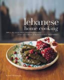 img - for Lebanese Home Cooking: Simple, Delicious, Mostly Vegetarian Recipes from the Founder of Beirut's Souk El Tayeb Market book / textbook / text book