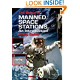 The Story of Manned Space Stations: An Introduction (Springer Praxis Books / Space Exploration)