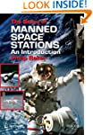 The Story of Manned Space Stations: A...