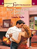 img - for Slow Dance with a Cowboy (Harlequin Super Romance) book / textbook / text book