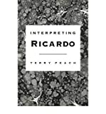 img - for [(Interpreting Ricardo )] [Author: Terry Peach] [Sep-2009] book / textbook / text book