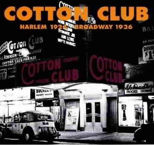 Cotton Club 1924-1936