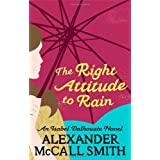 The Right Attitude to Rain: An Isabel Dalhousie Novelpar Alexander McCall Smith
