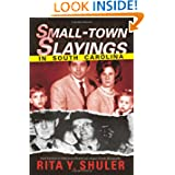 Small-Town Slayings in South Carolina (True Crime) by Rita Shuler