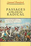 Passages in the Life of a Radical (Oxford Paperback Reference) (0192814133) by Samuel Bamford