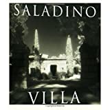 Villa ~ John F. Saladino