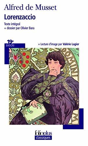 Lorenzaccio (Folio Plus Classique) (French Edition)