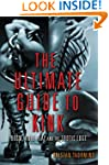 The Ultimate Guide to Kink: BDSM, Rol...