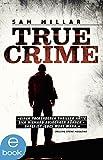 True Crime von Sam Millar