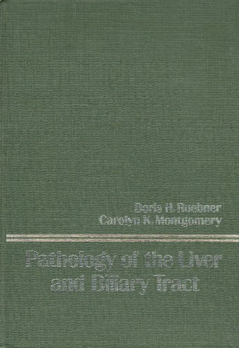 Pathology of the Liver and Biliary Tract (Wiley series in surgical pathology)